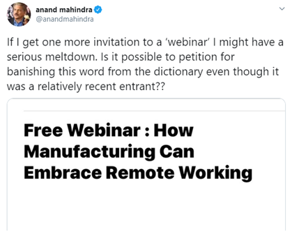 'Webinars' Are Giving Anand Mahindra A Tough Time, But We Think They Are The Need-Of-The-Hour